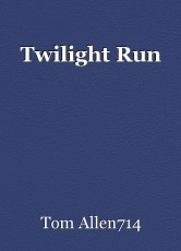 Twilight Run