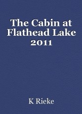 The Cabin at Flathead Lake 2011
