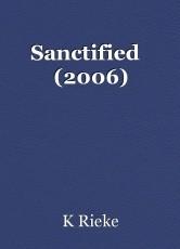Sanctified   (2006)