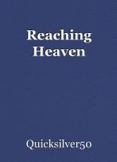 Reaching Heaven