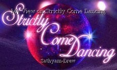 My View on Strictly Come Dancing