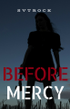Before Mercy