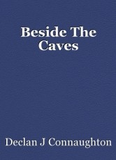 Beside The Caves