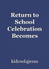 Return to School Celebration Becomes Successful Fishing Trip