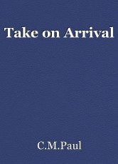 Take on Arrival