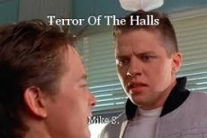Terror Of The Halls