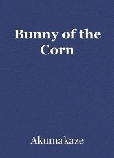 Bunny of the Corn