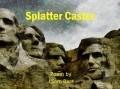 Splatter Caster
