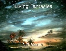 Living Fantasies