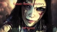 Sweet-Tasting Victory