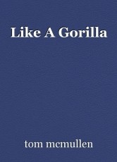 Like A Gorilla