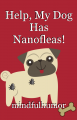 Help, My Dog Has Nanofleas!