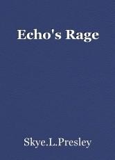 Echo's Rage