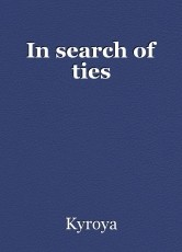 In search of ties