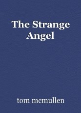 The Strange Angel