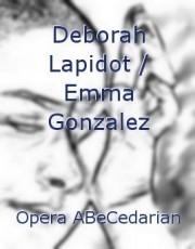 Deborah Lapidot / Emma Gonzalez