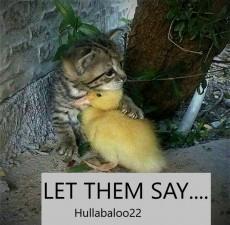 Let Them Say....