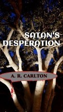 Satan's Desperation