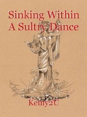 Sinking Within A Sultry Dance