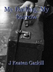 My Darling, My Sorrow
