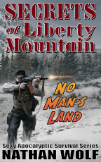 Secrets of Liberty Mountain: No Man's Land