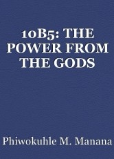 10B5: THE POWER FROM THE GODS