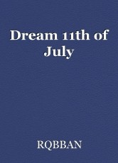 Dream 11th of July