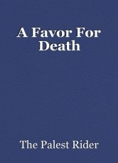 A Favor For Death