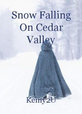 Snow Falling On Cedar Valley
