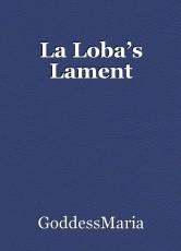 La Loba's Lament