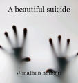 A beautiful suicide