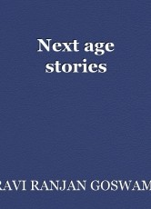 Next age stories