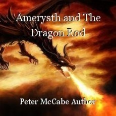 Amerysth and The Dragon Rod