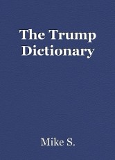 The Trump Dictionary