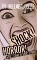 Shock, Horror!