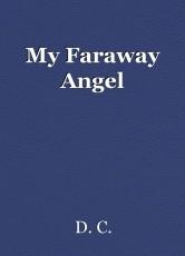 My Faraway Angel