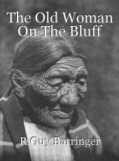 The Old Woman On The Bluff