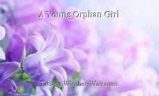 A Young Orphan Girl