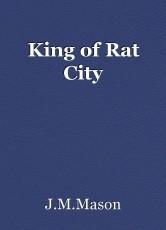 King of Rat City