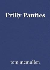 Frilly Panties