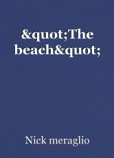 """The beach"""