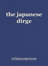 the japanese dirge
