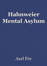 Hahnweier Mental Asylum
