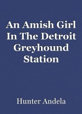 An Amish Girl In The Detroit Greyhound Station
