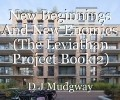 New Beginnings And New Enemies (The Leviathan Project Book 2)
