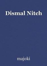 Dismal Nitch