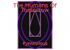 The Humans Of Tomorrow
