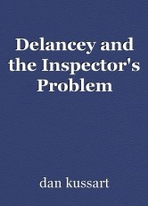 Delancey and the Inspector's Problem
