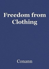 Freedom from Clothing