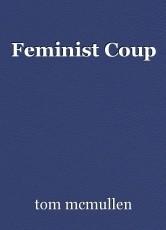 Feminist Coup